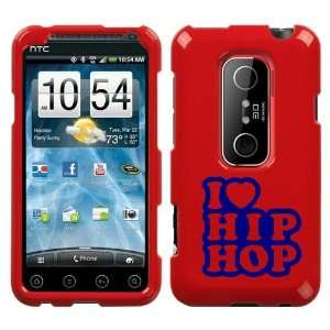 HTC EVO 3D BLUE I LOVE HIP HOP ON A RED HARD CASE COVER