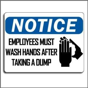 Prank Sign   Notice Employees Must Wash Hands