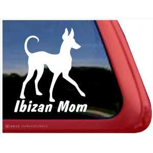 Ibizan Mom ~ Ibizan Hound Vinyl Window Auto Decal Sticker