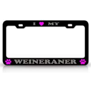 I LOVE MY WEINERANER Dog Pet Animal High Quality STEEL